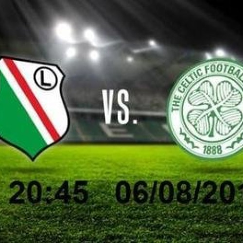 Legia vs Celtic
